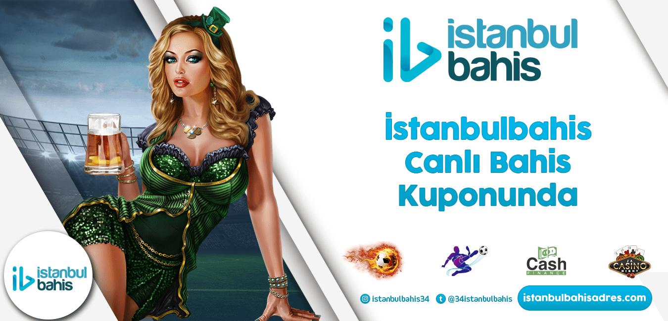 İstanbulbahis Canlı Bahis Kuponunda Bilgileri