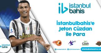 İstanbulbahis'e Jeton Cüzdan ile Para Bilgileri