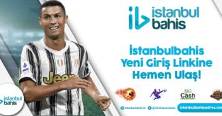 İstanbulbahis Yeni Giriş Linkine Hemen Ulaş Bilgileri