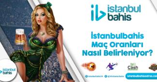 İstanbulbahis Maç Oranları Nasıl Belirleniyor Bilgileri