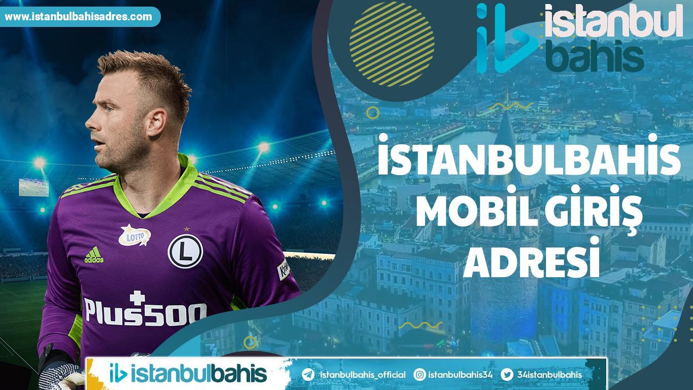 İstanbulbahis Mobil Giriş Adresi