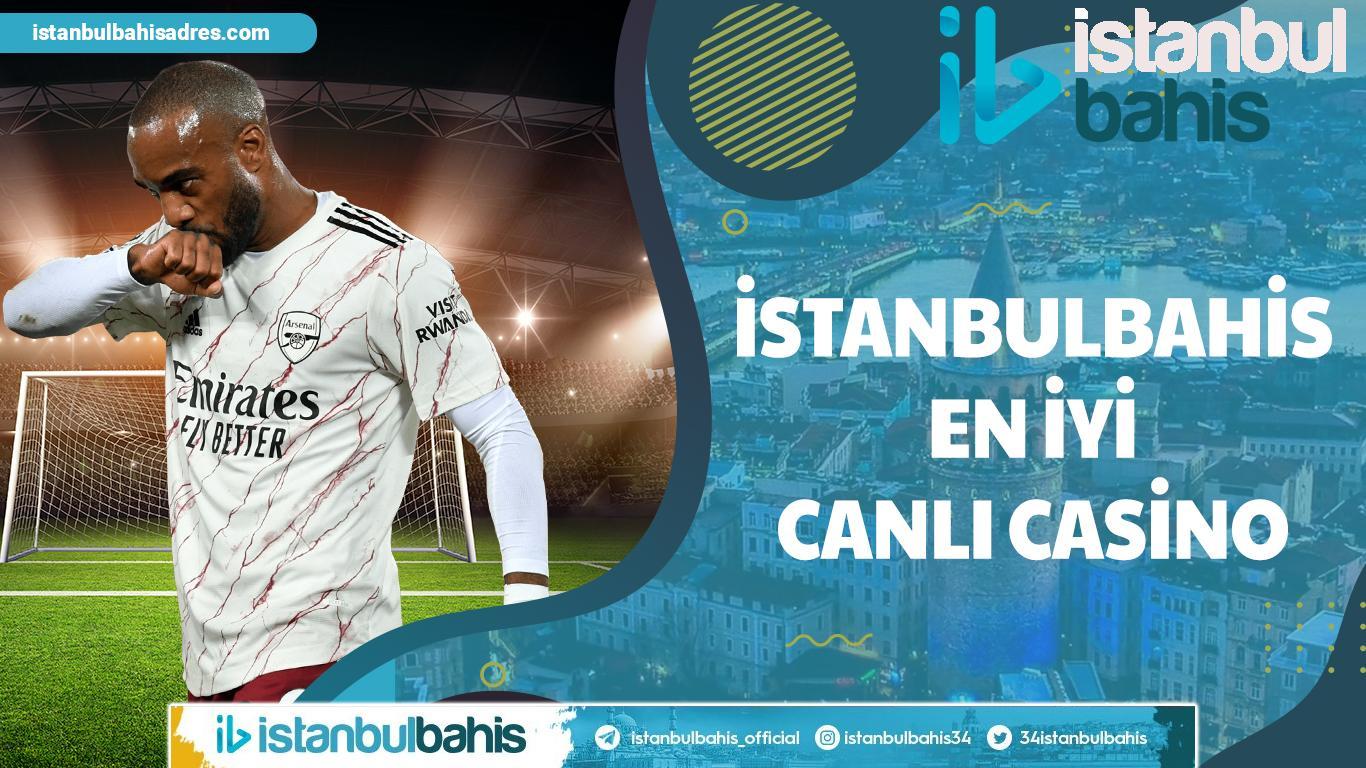 İstanbulbahis En İyi Canlı Casino