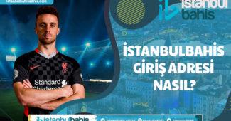 İstanbulbahis Giriş Adresi Nasıl
