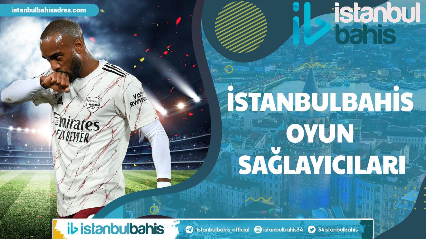 İstanbulbahis Oyun Sağlayıcıları