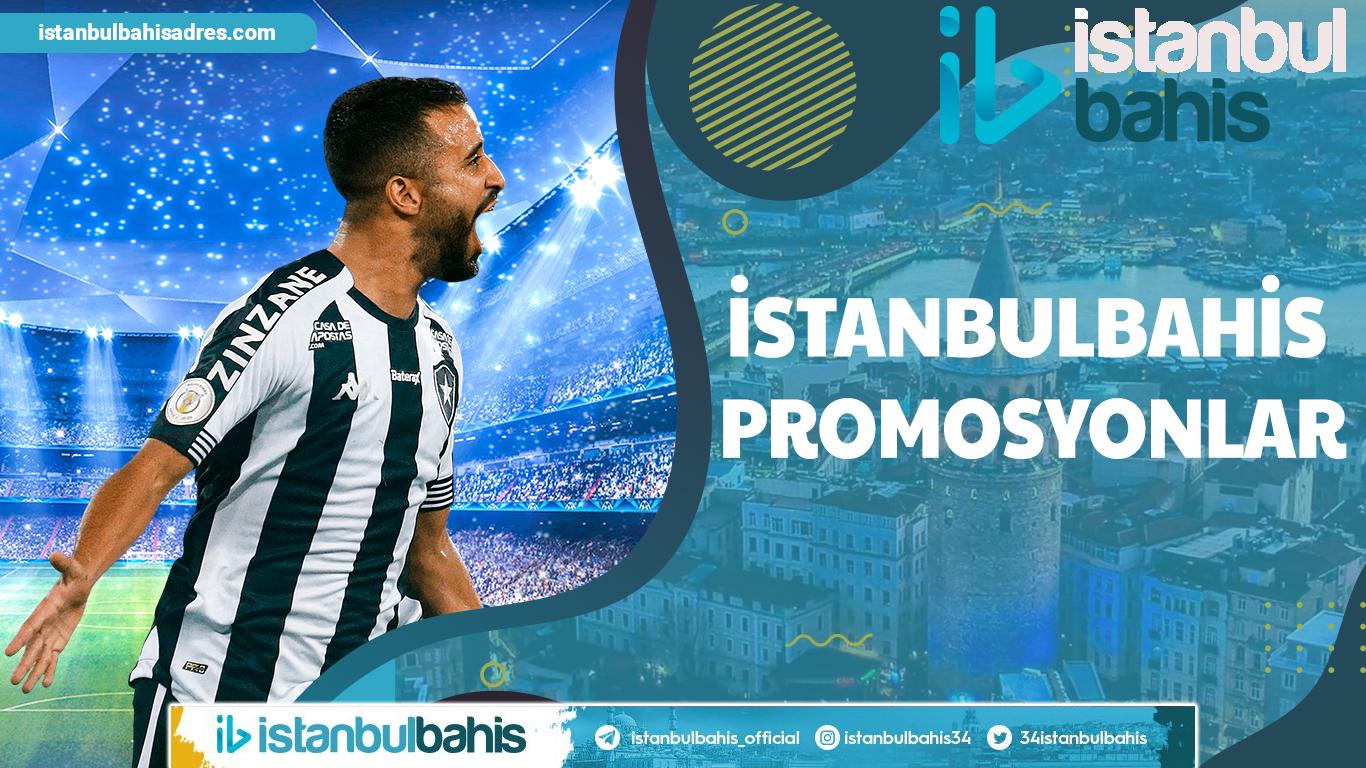 İstanbulbahis Promosyonlar