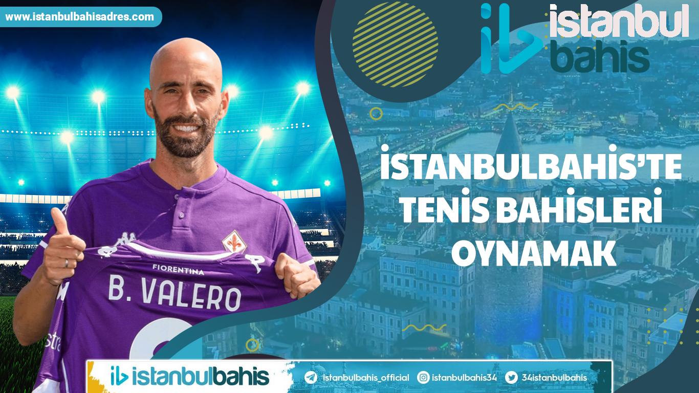 İstanbulbahis'te Tenis Bahisleri