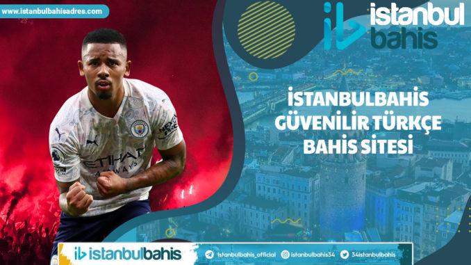 İstanbulbahis Güvenilir Türkçe Bahis Sitesi