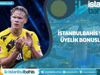 İstanbulbahis Yeni Üyelik Bonusları