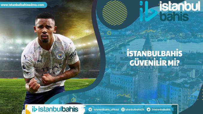 İstanbulbahis Güvenilir Mi