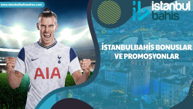 İstanbulbahis Bonuslar ve Promosyonlar