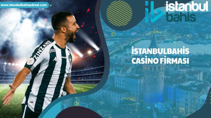 İstanbulbahis Casino Firması