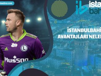 İstanbulbahis Avantajları Nelerdir